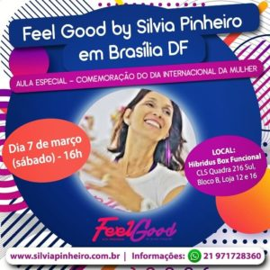 Read more about the article FEEL GOOD BY SILVIA PINHEIRO EM BRASÍLIA – DF!!